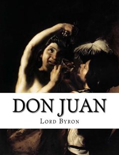 Don Juan by Lord Byron, Ernest Hartley Coleridge (9781515143796) - PaperBack - Poetry & Drama Poetry