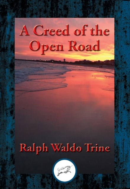 Creed of the Open Road