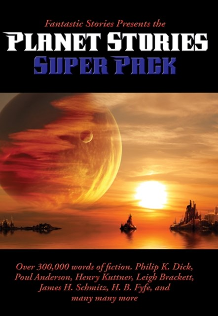 (ebook) Fantastic Stories Presents the Planet Stories Super Pack