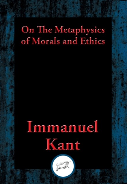(ebook) On The Metaphysics of Morals and Ethics