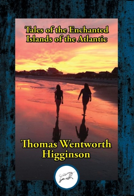 (ebook) Tales of the Enchanted Islands of the Atlantic