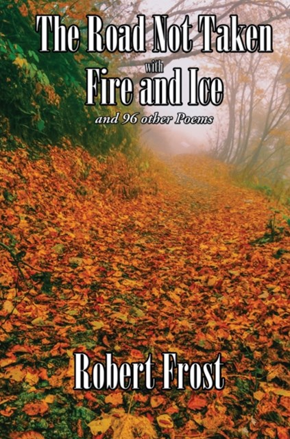 (ebook) Road Not Taken with Fire and Ice