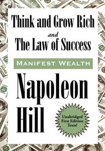 Think and Grow Rich and The Law of Success In Sixteen Lessons by Napoleon Hill (9781515439158) - PaperBack - Self-Help & Motivation Inspirational