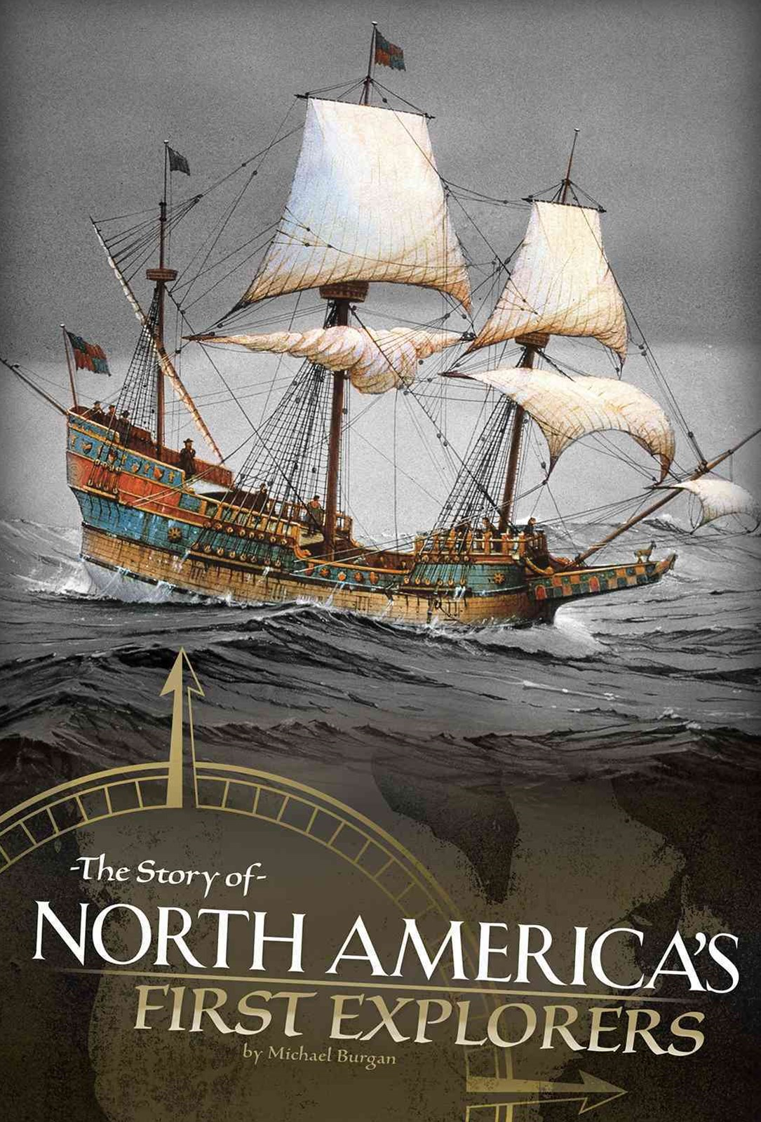 New World Explorers - The Story of North American's First Explorers