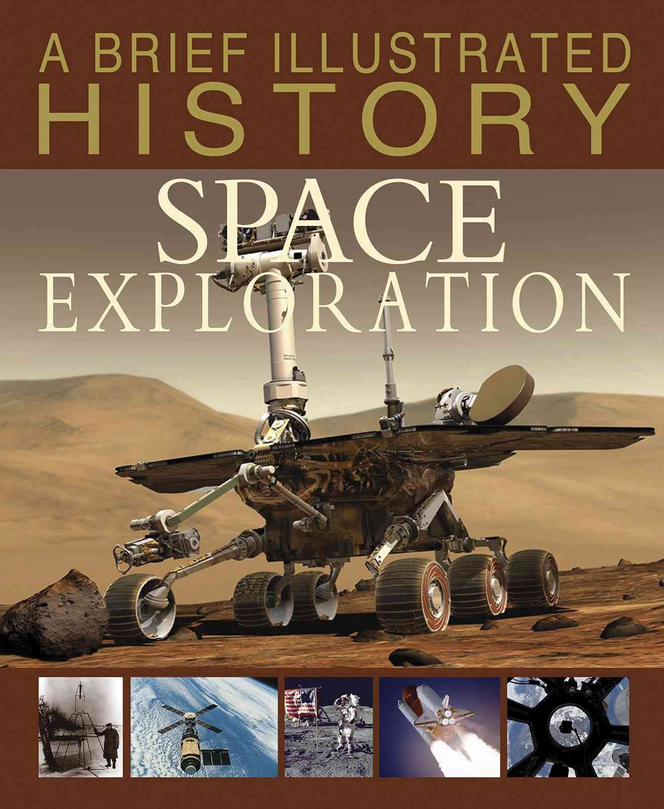 A Brief Illustrated History: Space Exploration