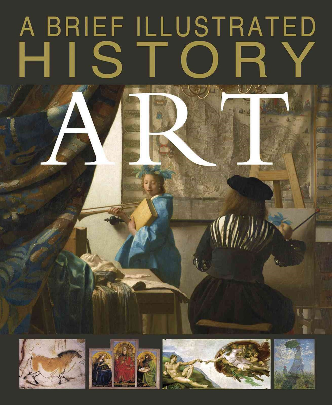 A Brief Illustrated History: Art
