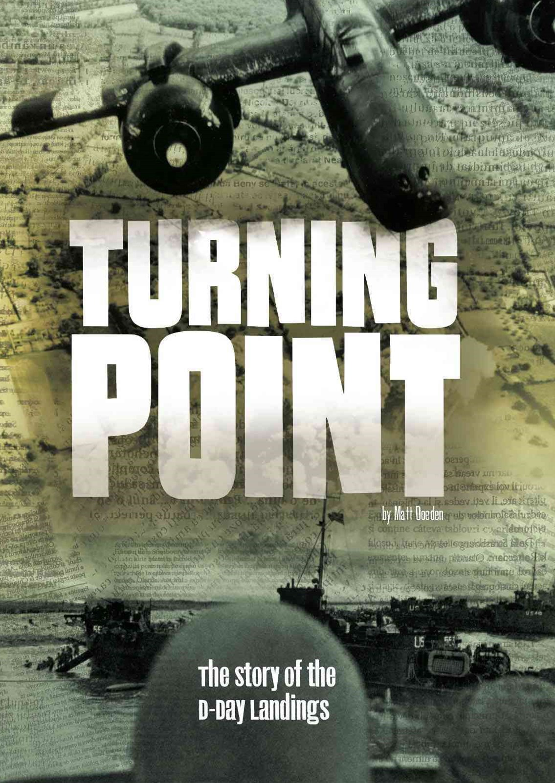 Tangled History: Turning Point: The Story of the D-Day Landings
