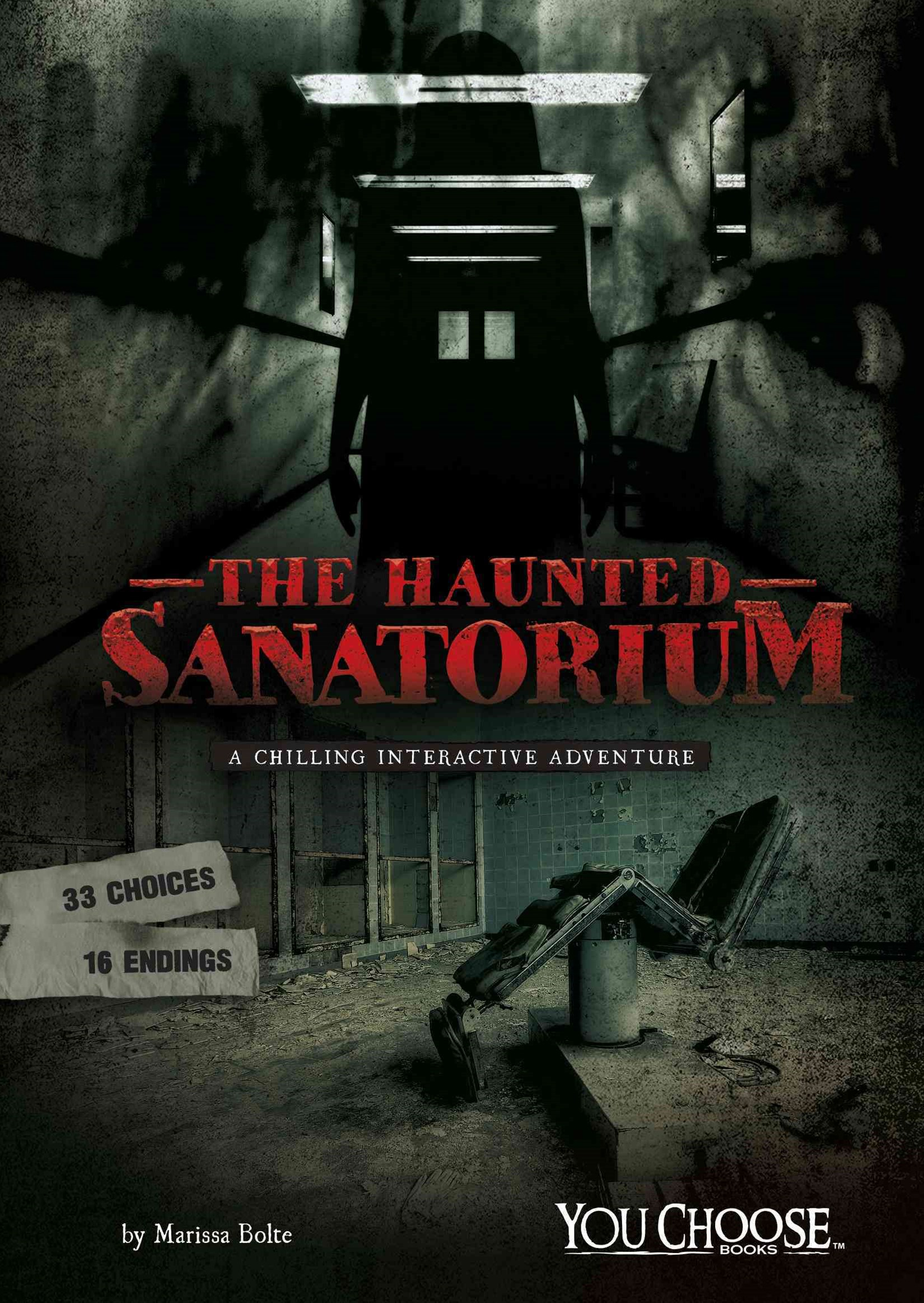 The Haunted Sanatorium
