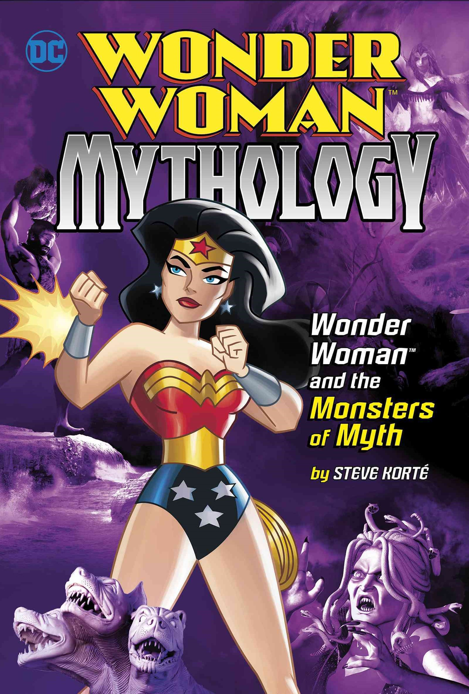 Wonder Woman Mythology: Wonder Woman and the Monsters of Myth