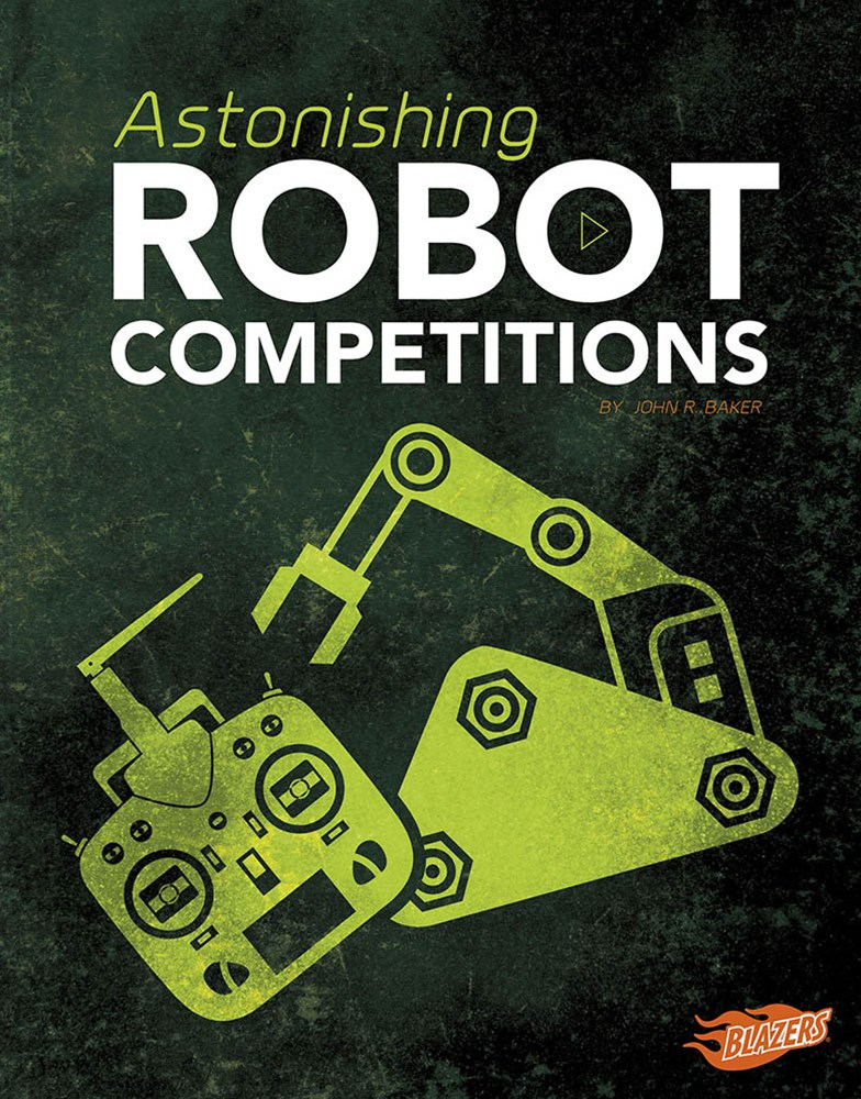 Cool Competitions: Astonishing Robot Competitions