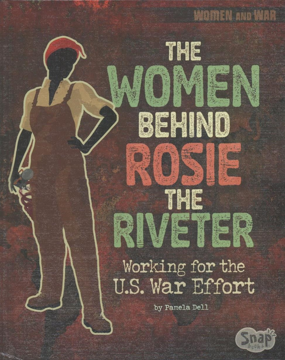 The Women Behind Rosie the Riveter