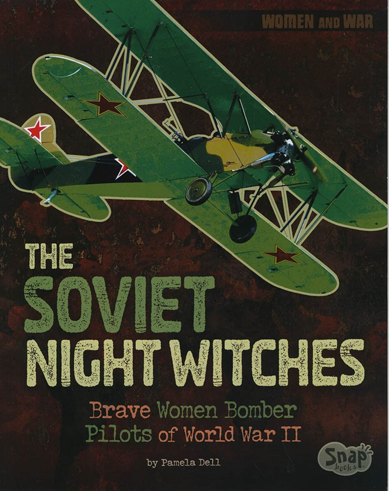 Women and War: The Soviet Night Witches