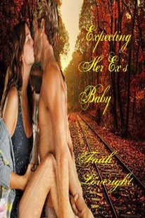 Expecting Her Ex's Baby by Faith Loveright (9781516968510) - PaperBack - Romance Modern Romance