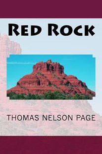 Red Rock by Thomas Nelson Page, B West Clinedinst (9781517471286) - PaperBack - Adventure Fiction Western