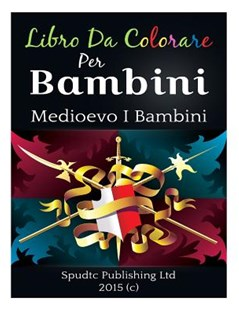 Libro Da Colorare Per Bambini by Spudtc Publishing Ltd (9781517504502) - PaperBack - Family & Relationships Family Dynamics