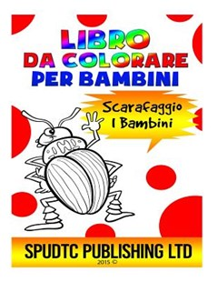 Libro Da Colorare Per Bambini by Spudtc Publishing Ltd (9781517505196) - PaperBack - Family & Relationships Family Dynamics