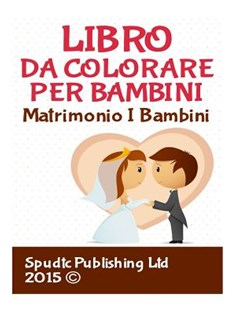 Libro Da Colorare Per Bambini by Spudtc Publishing Ltd (9781517505684) - PaperBack - Family & Relationships Family Dynamics