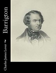 Barrigton by Charles James Lever (9781517647575) - PaperBack - Reference