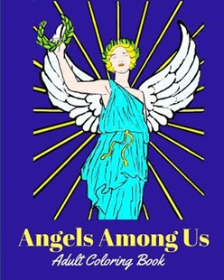 Angels Among Us by Trueheart Designs, P a Francoeur (9781521769522) - PaperBack - Art & Architecture General Art