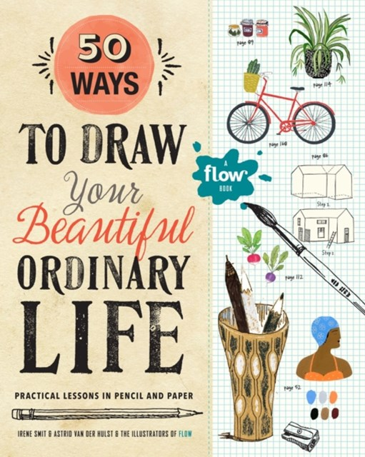 50 Ways To Draw Your Beautiful, Ordinary