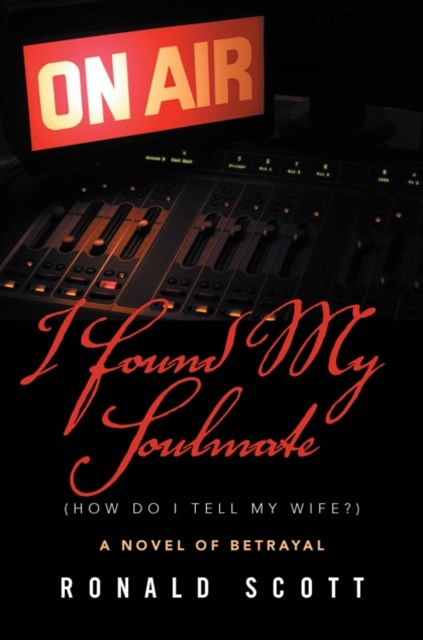 (ebook) I Found My Soulmate (How Do I Tell My Wife?)
