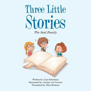 Three Little Stories by Liza J. Schoeman (9781524634254) - PaperBack - Non-Fiction
