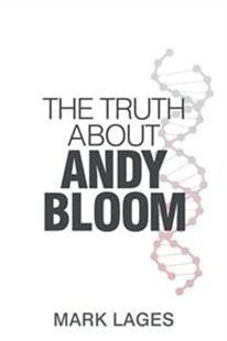 The Truth About Andy Bloom by Mark Lages (9781524669904) - PaperBack - Modern & Contemporary Fiction General Fiction