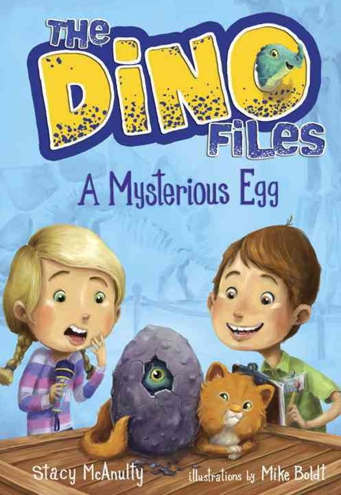 The Dino Files #1 A Mysterious Egg