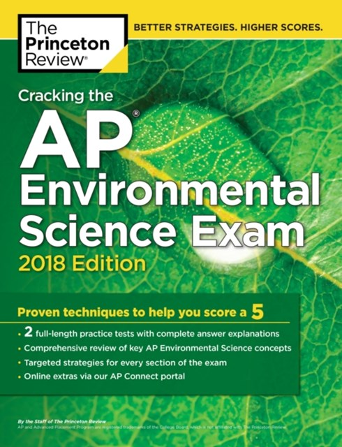 Cracking the AP Environmental Science Exam, 2018 Edition