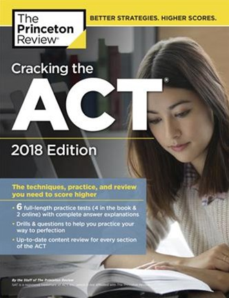 Cracking the Act With 6 Practice Tests 2018