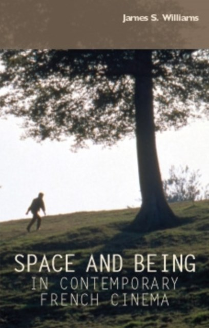 (ebook) Space and being in contemporary French cinema