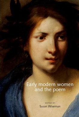 Early Modern Women and the Poem