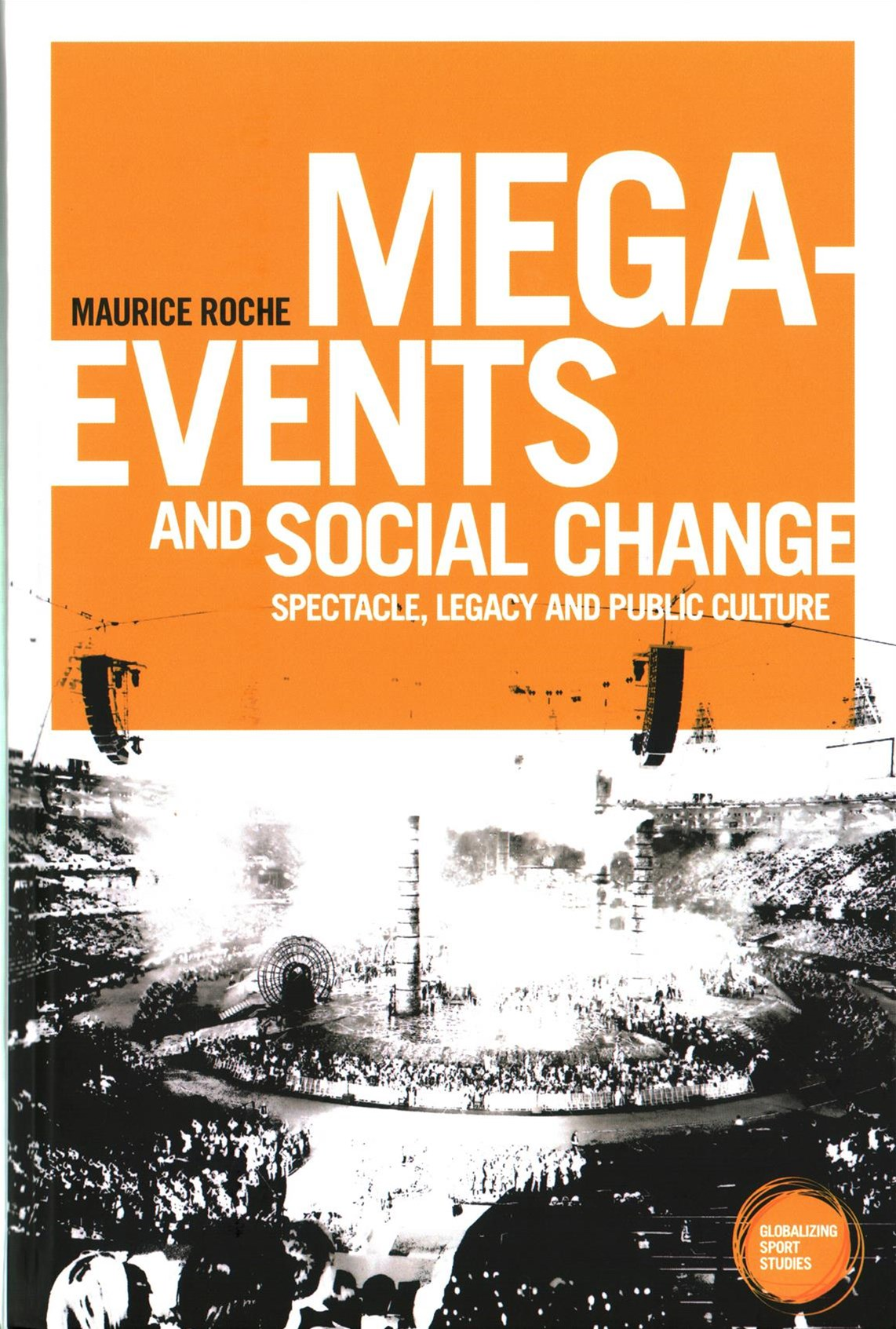 Mega-Events and Social Change