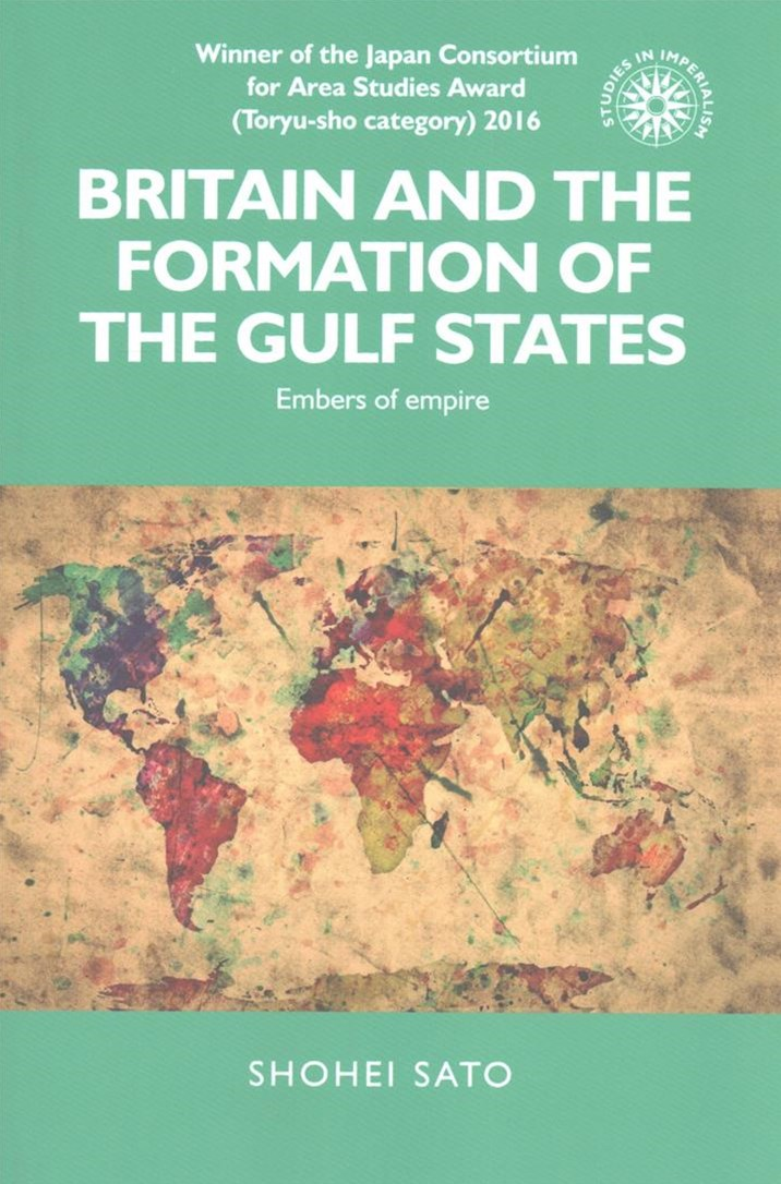 Britain and the Formation of the Gulf States