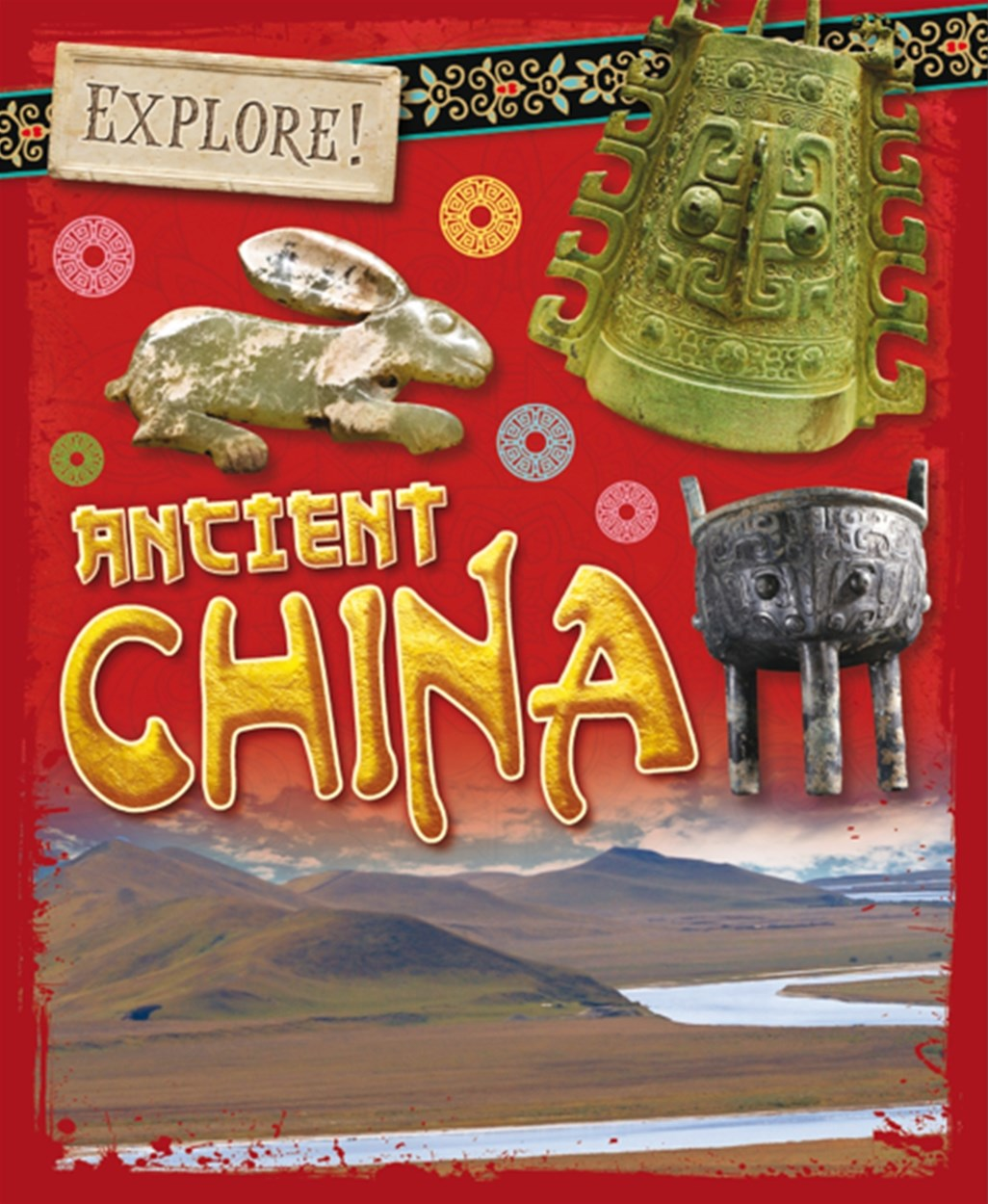 Explore!: Ancient China