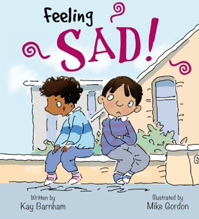 Feelings and Emotions: Sad