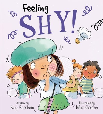 Feelings and Emotions: Shy