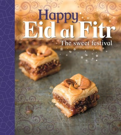 Let's Celebrate: Happy Eid al-Fitr
