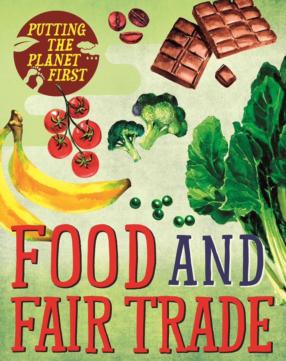 Putting the Planet First: Food and Fair Trade
