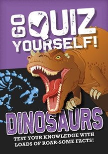 Go Quiz Yourself!: Dinosaurs by Izzi Howell (9781526312815) - PaperBack - Non-Fiction Art & Activity
