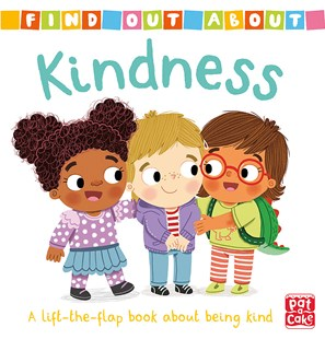 Find Out About: Kindness - Children's Fiction Early Readers (0-4)