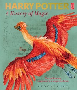 Harry Potter A History of Magic by British Library (9781526607072) - PaperBack - Non-Fiction