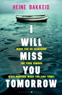 I Will Miss You Tomorrow by Heine Bakkeid (9781526610768) - PaperBack - Crime Mystery & Thriller