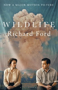 Wildlife: Film Tie-In by Richard Ford (9781526611741) - PaperBack - Modern & Contemporary Fiction General Fiction