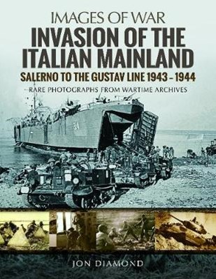 Invasion of the Italian Mainland:  Salerno to the Gustav Line, 1943-1944