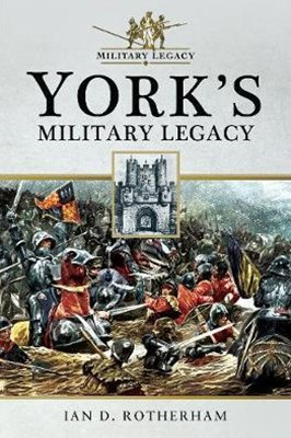 York's Military Legacy