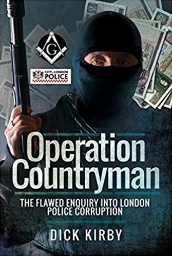 Operation Countryman: The Flawed Enquiry into London Police Corruption