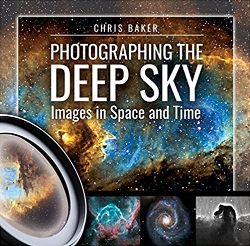 Photographing the Deep Sky: Images in Space and Time
