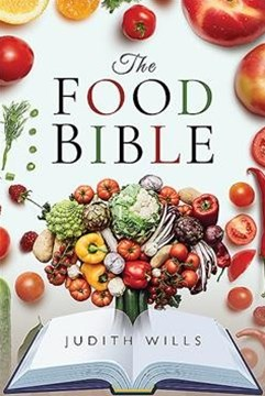Food Bible: The Ultimate Reference Book for Your Food and Heath, Completely Revised and Updated