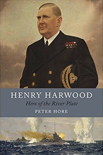 Henry Harwood: Hero of the River Plate